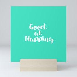 Good at Napping Mini Art Print