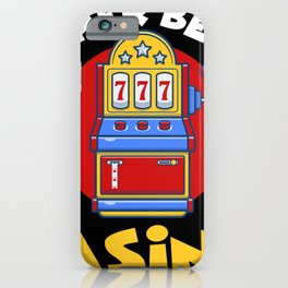 Rather Be At The Casino Lever Gambling iPhone Case