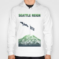 seahawks Hoodies featuring SEATTLE REIGN by Brandon sawyer