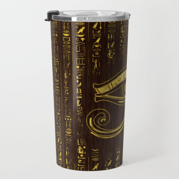 Golden Egyptian Eye of Horus  and hieroglyphics on wood Travel Mug