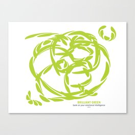 BRILLIANT GREEN: bank on your emotional intelligence Canvas Print