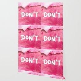 Don't (Magenta Version) Wallpaper