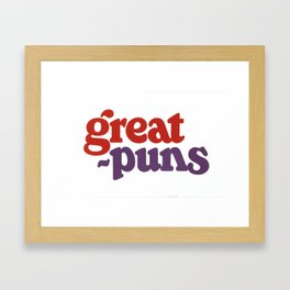 Great Puns Framed Art Print