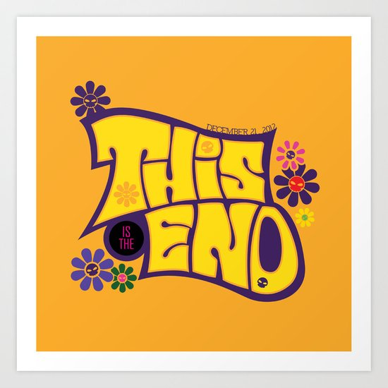 This is THE END Art Print