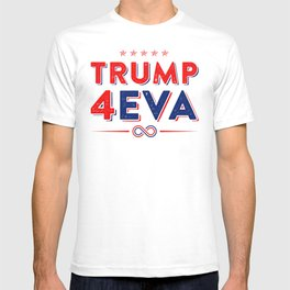 Trump 4EVA 2020 re-election infinity campaign red bc T-shirt