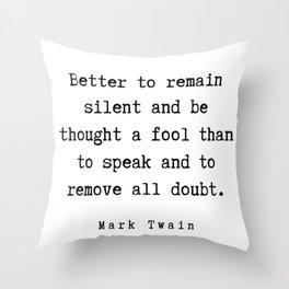 115    | Mark Twain Quotes | 190730b Throw Pillow