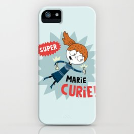 Super Marie Curie iPhone Case