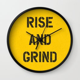 Rise and Grind black-white yellow typography poster bedroom wall home decor Wall Clock