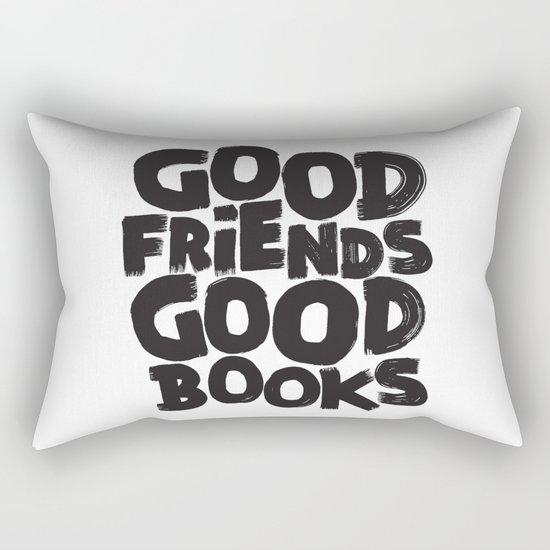 GOOD FRIENDS GOOD BOOKS Rectangular Pillow