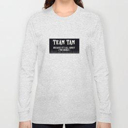 Team Tam Long Sleeve T-shirt