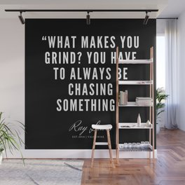 15 | Ray Lewis Quotes 190511 Wall Mural