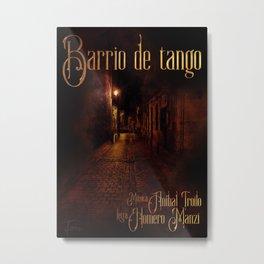 Barrio de tango Metal Print
