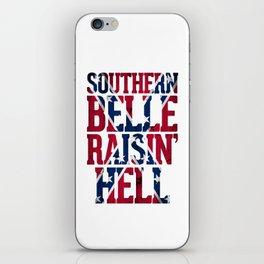 Southern Belle Raisin Hell iPhone Skin