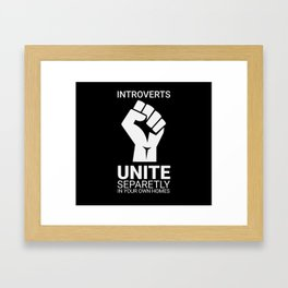 Introverts unite- Dark Framed Art Print