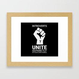 Introverts unite- Dark Framed Art Print