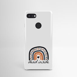 Dead Inside Android Case