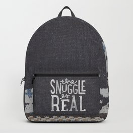 the snuggle is real Backpack