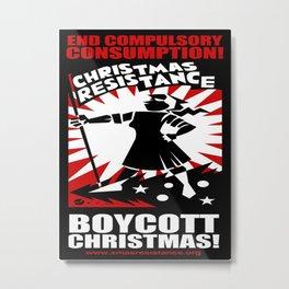 Christmas Resistance  Metal Print