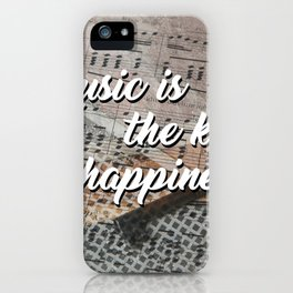 Music is the key to happiness iPhone Case