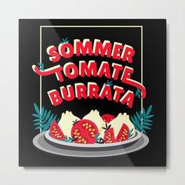 Summer Tomato Burrata Shirt Metal Print