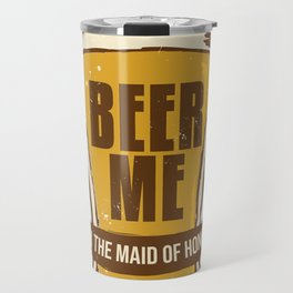 Maid of Honor Gift Bachelorette Party Funny Beer Me Wedding Engagement Present Travel Mug