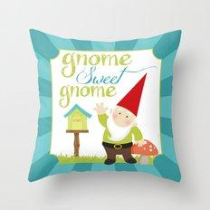 Gnome sweet gnome Throw Pillow