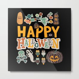 Happy Halloween Costume Monster Ghost Metal Print