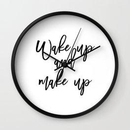 Motivational Print, Wake Up And Makeup, Printable Art, Bathroom Wall Decor, Girls Art, Bedroom Wall Wall Clock