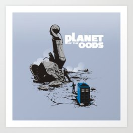 PLANET OF THE OODS Art Print