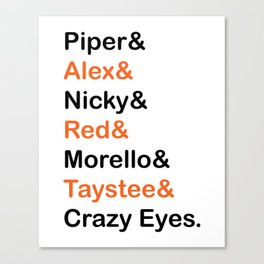 Orange is The New Black Character Names Canvas Print