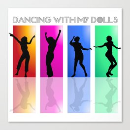 Dancing with my dolls Canvas Print