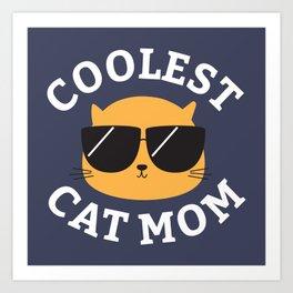 Coolest Cat Mom Art Print