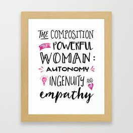 The Composition of Powerful Women Framed Art Print