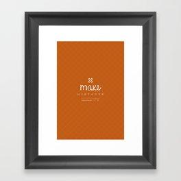 Make Mistakes Framed Art Print