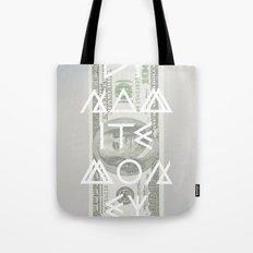 DYNAMITE MONEY Tote Bag