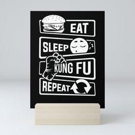 Eat Sleep Kung Fu Repeat - Martial Art Defense Mini Art Print