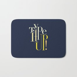 Type It up! Bath Mat