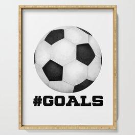 #Goals Serving Tray