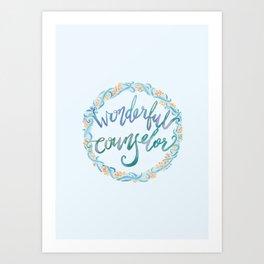 Wonderful Counselor - Isaiah 9:6 Art Print