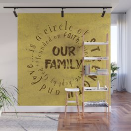 Family is a circle of strength and love Quote Typography Wall Mural