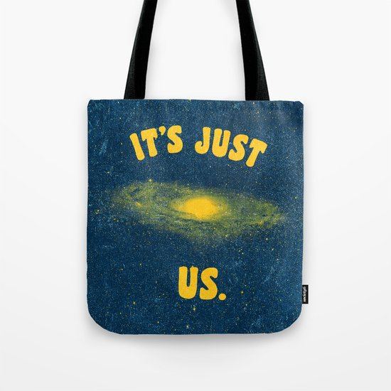 It's Just Us. Tote Bag