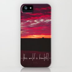 this world is beautiful iPhone (5, 5s) Slim Case