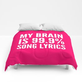 My Brain is 99.9% Song Lyrics (Pink) Comforters