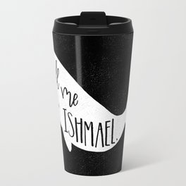 Moby Dick quote Travel Mug