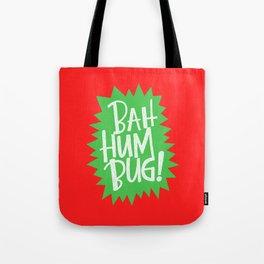 BAH HUM BUG! Tote Bag