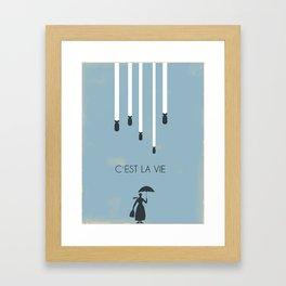 C´est la vie... Framed Art Print
