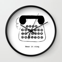 Your passion is your calling Wall Clock