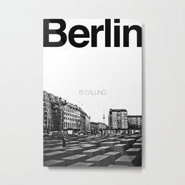 Berlin is Calling Metal Print