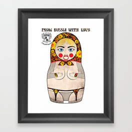 From Russia With Love Matryoshka/Nesting Doll Framed Art Print