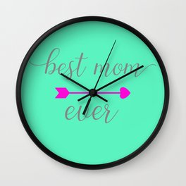 Best Mom Ever - Mint and Hot Pink Wall Clock